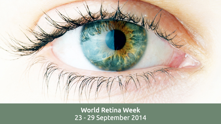 World Retina Week: 23 - 29 September 2014